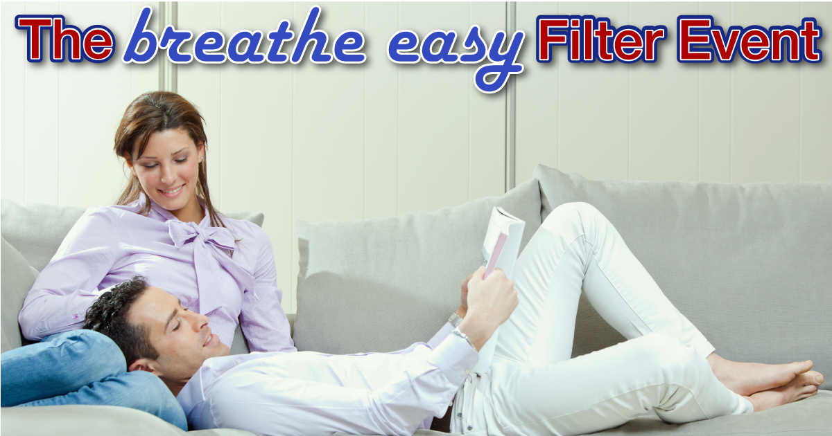 The Annual Breathe Easy Filter Event