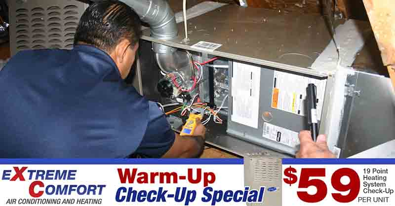 extreme comfort air conditioning and heating, hvac check up special. ac repair, ac installation, furnace check up