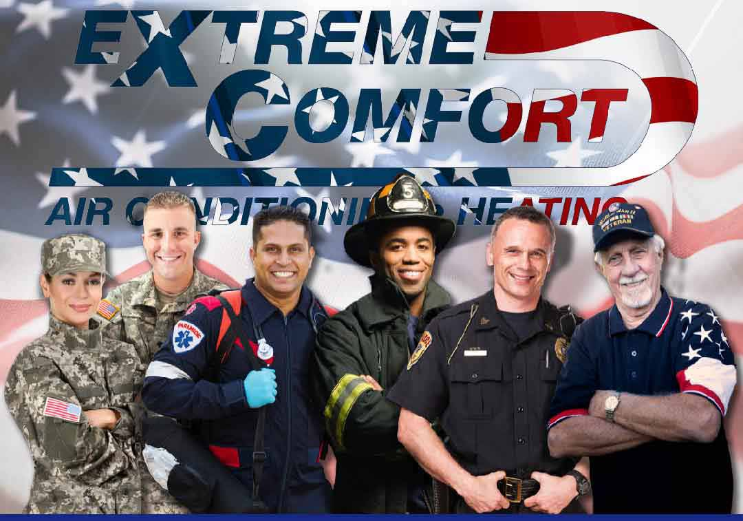 military discount; first responder discount; police discount; fire fighter discount; fireman discount; emt discount; cop discount; extreme comfort air conditioning and heating coupon; hvac discount; HVAC Install; hvac repair; ac rebates; AC Repair; ac repair company; ac replacement; ac installation;