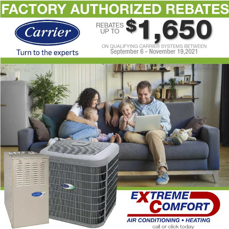 Carrier HVAC Rebates Extreme Comfort Air Conditioning and Heating
